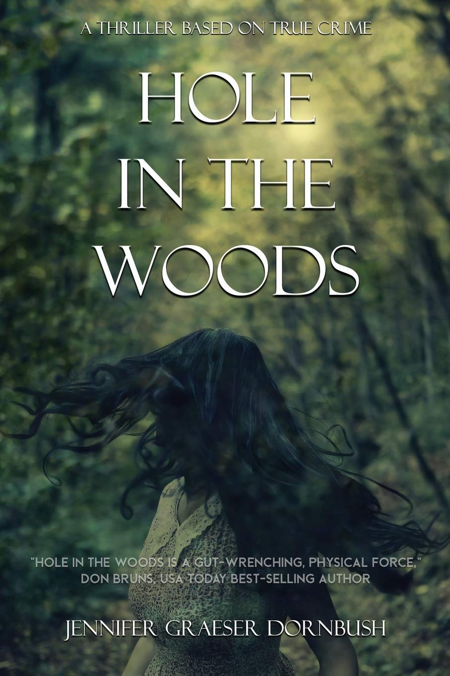 Hole in the Woods